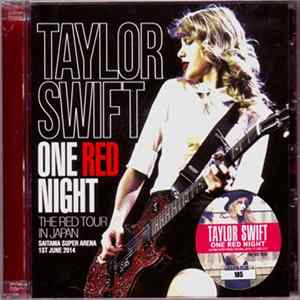 Taylor Swift - One Red Night