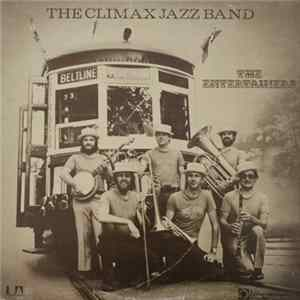 The Climax Jazz Band - The Entertainers