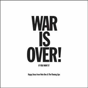 Yoko Ono & The Flaming Lips - Happy Xmas (War Is Over)