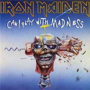 Iron Maiden - Can I Play With Madness